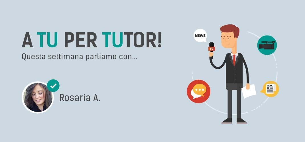 I nostri tutor: Rosaria