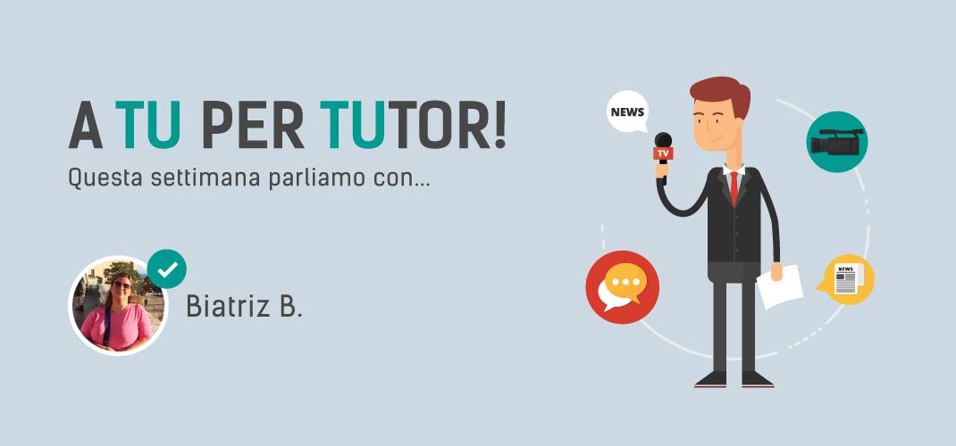 I nostri tutor: Biatriz
