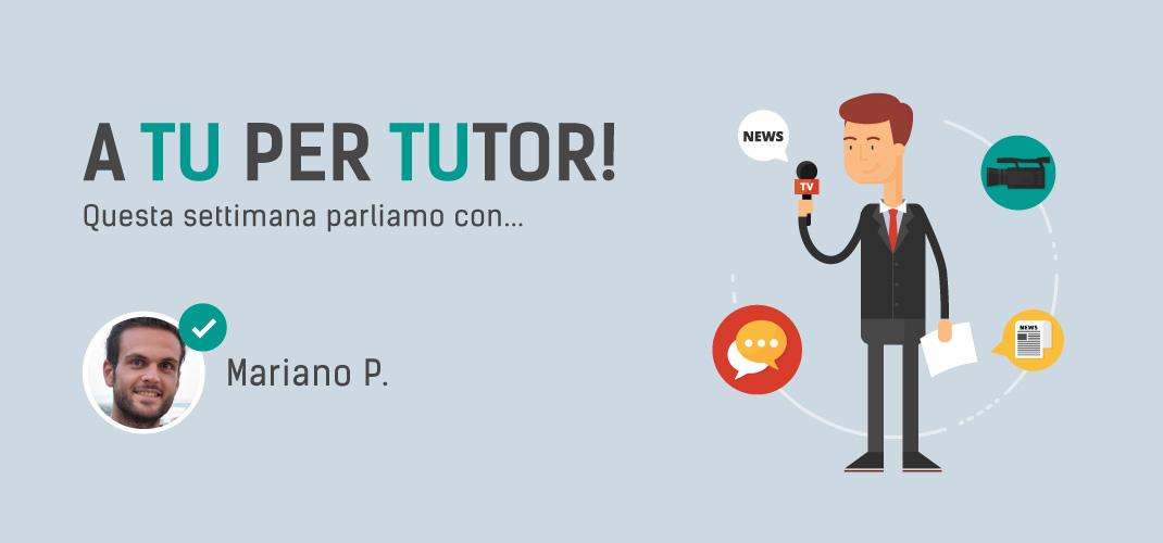 I nostri tutor online: Mariano P.