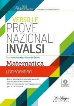 Test invalsi di Matematica secondaria di secondo grado - Libri Natale 2019
